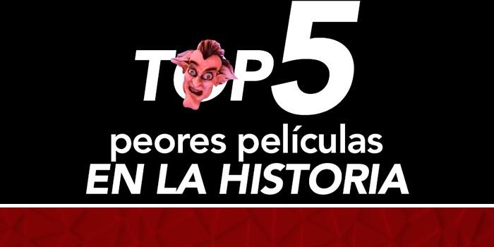 Las 5 peores películas de la historia